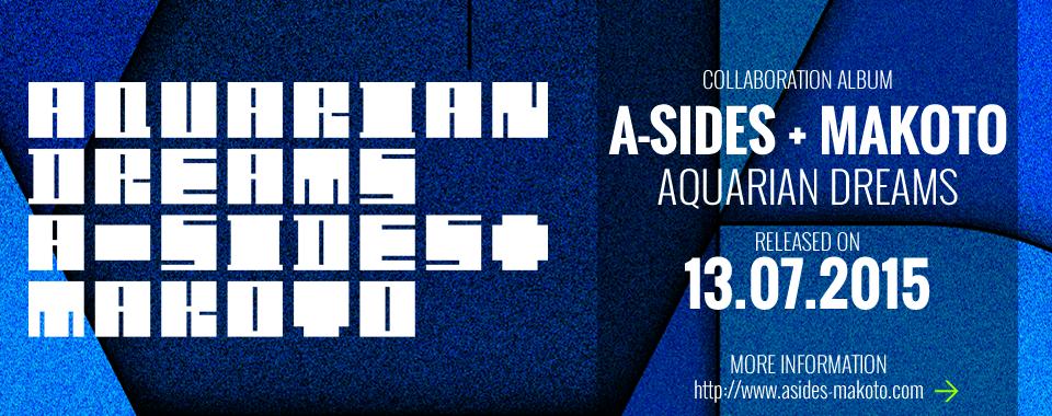 A-SIDES + MAKOTO - AQUARIAN DREAMS
