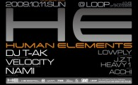 HUMAN ELEMENTS  2009.10.11 [SUN] BEFORE HOLIDAY @LOOP DJ: DJ T-AK (HOSPITAL RECORDS) VELOCITY (ZERO, HUMAN ELE […]