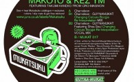 "Makoto & Kez YM ""Chameleon"" on 180 gram Vinyl ! cat MUKAT 017 A new release from Makoto, This  […]"