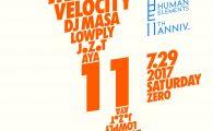 Human Elements 11th Anniversary 07.29.2017 (Sat) @ Zero, Aoyama, Tokyo Line up: Makoto (2 Hours Set) Velocity  […]